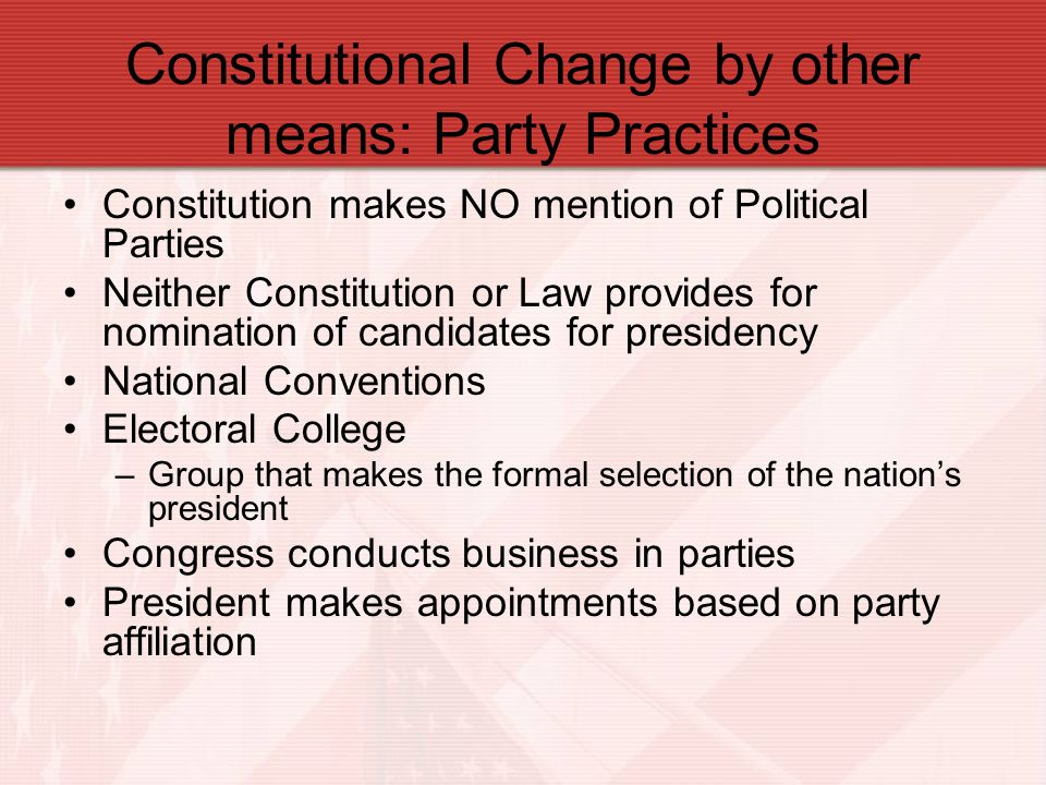 Constitutional Change by other means: Party Practices