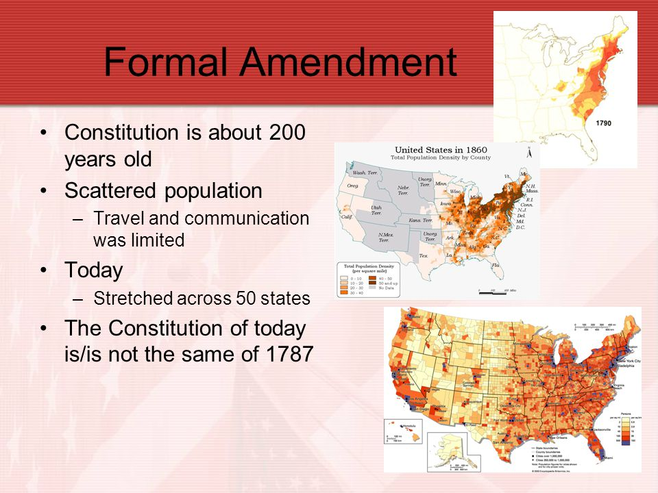 Formal Amendment Constitution is about 200 years old
