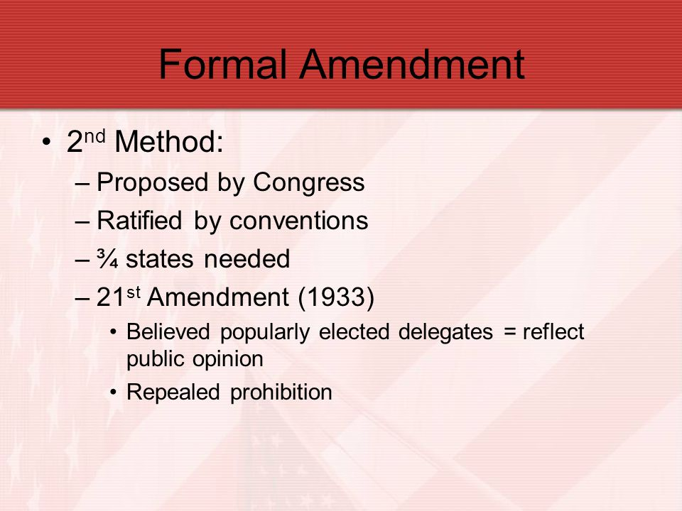 Formal Amendment 2nd Method: Proposed by Congress