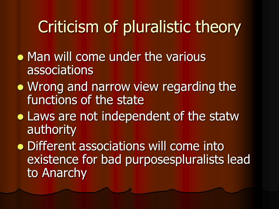 Criticism of pluralistic theory