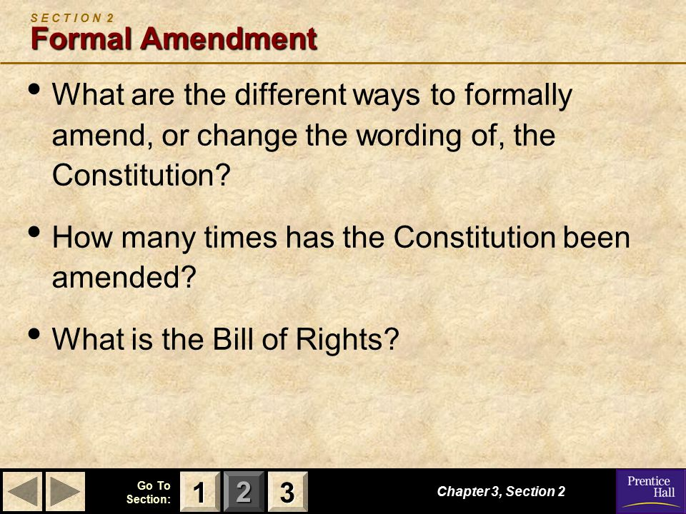 S E C T I O N 2 Formal Amendment
