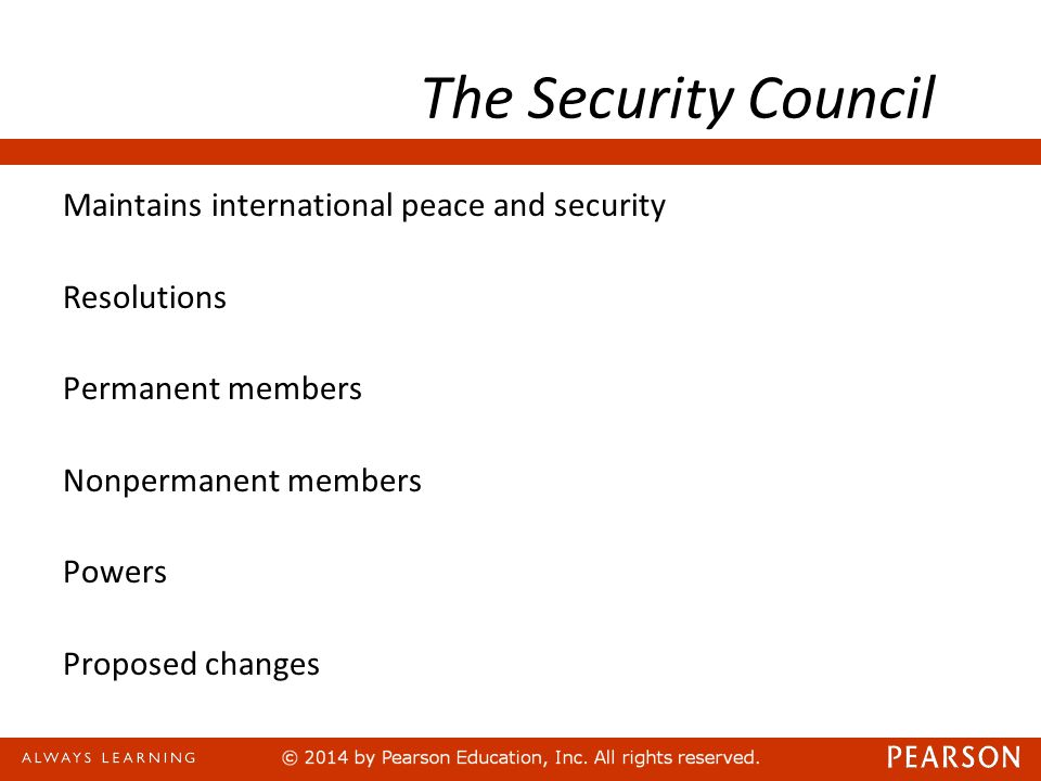The Security Council Maintains international peace and security Resolutions Permanent members Nonpermanent members Powers Proposed changes