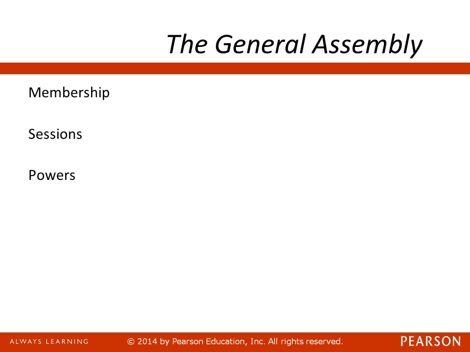 The General Assembly Membership Sessions Powers 192 voting members meet every year, from late September to early January in plenary session.
