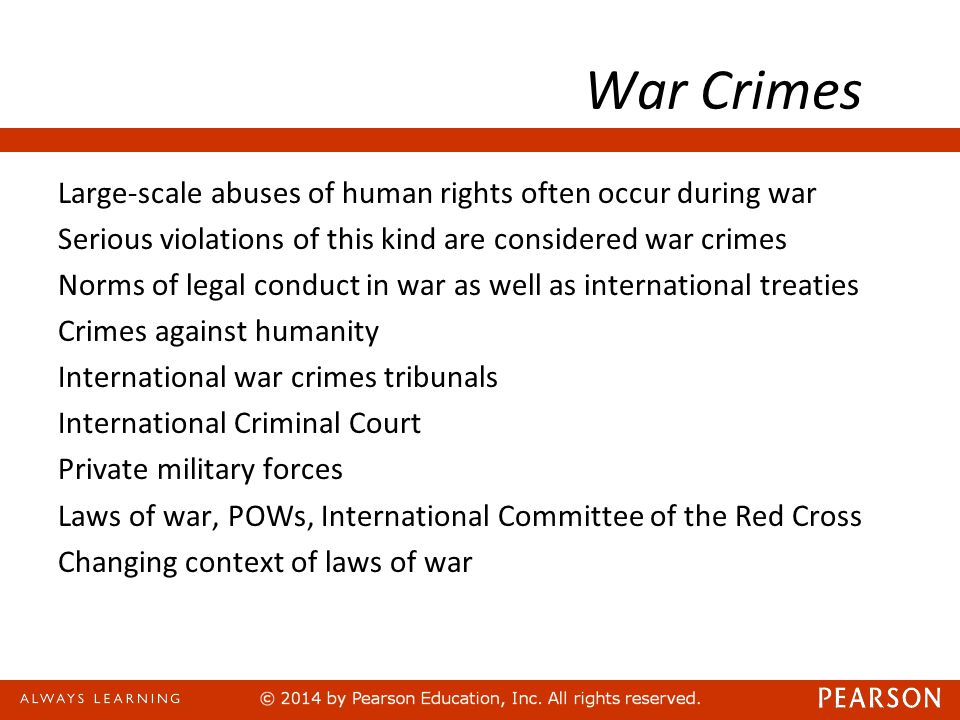 War Crimes Large-scale abuses of human rights often occur during war.