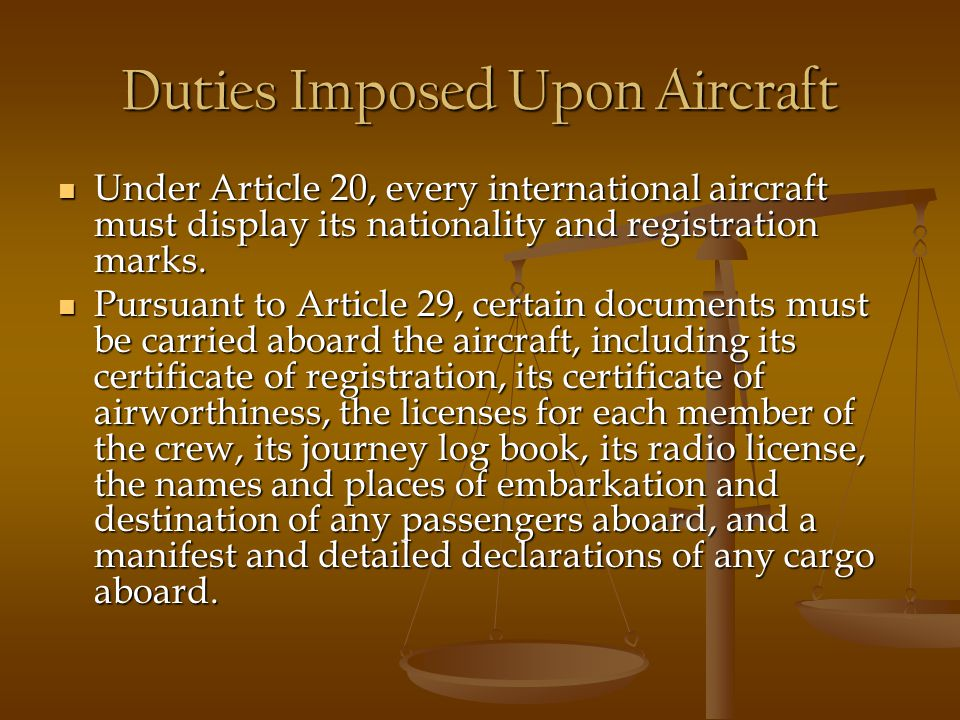 Duties Imposed Upon Aircraft