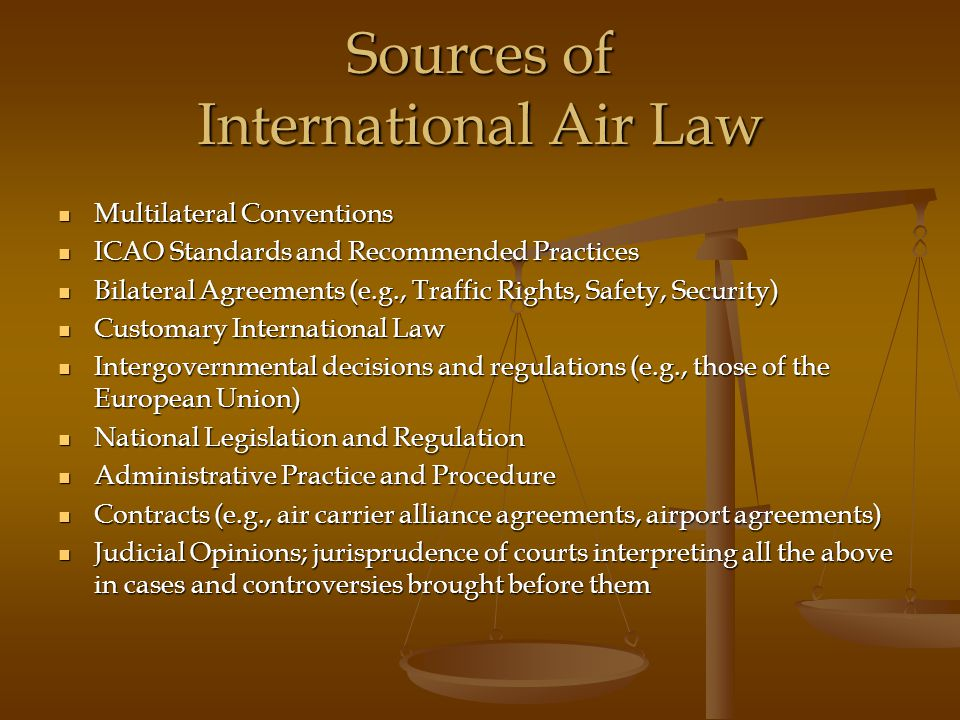 Sources of International Air Law