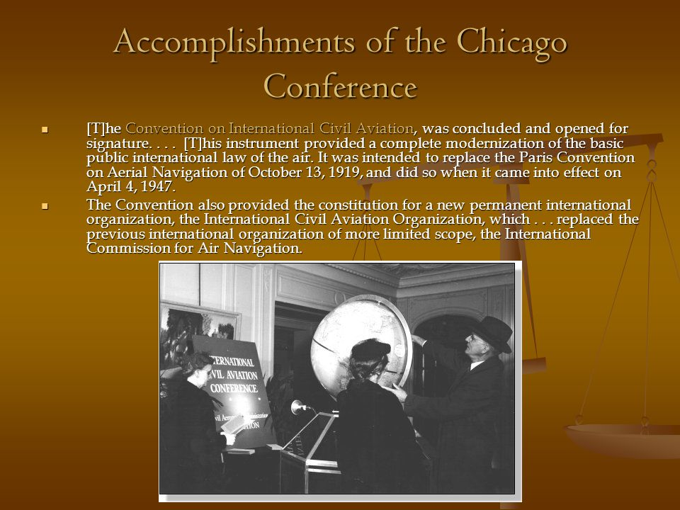 Accomplishments of the Chicago Conference