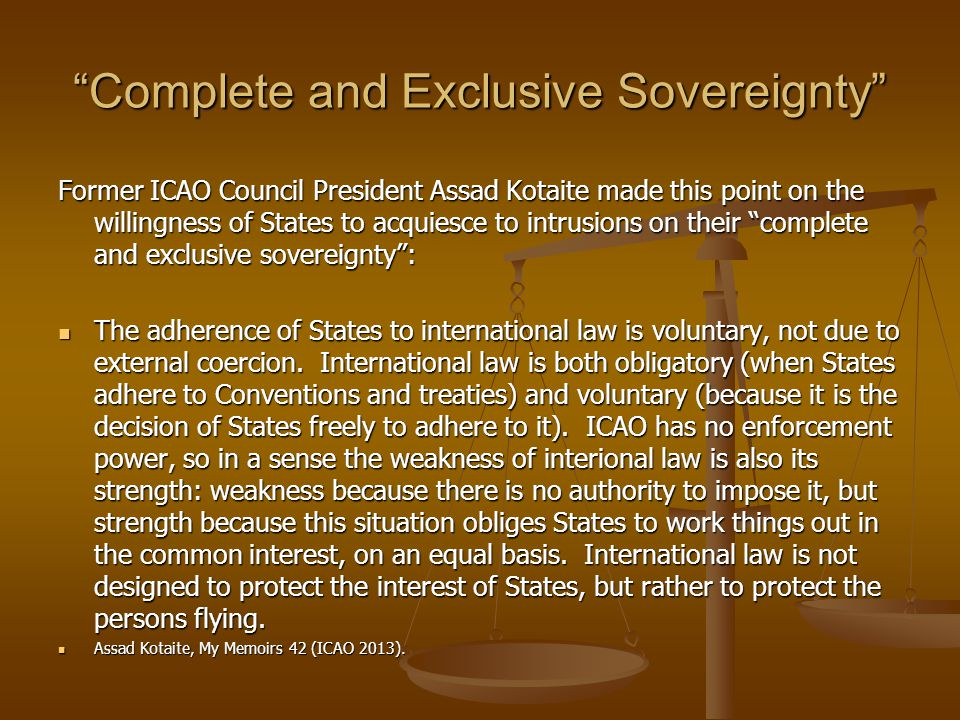 Complete and Exclusive Sovereignty