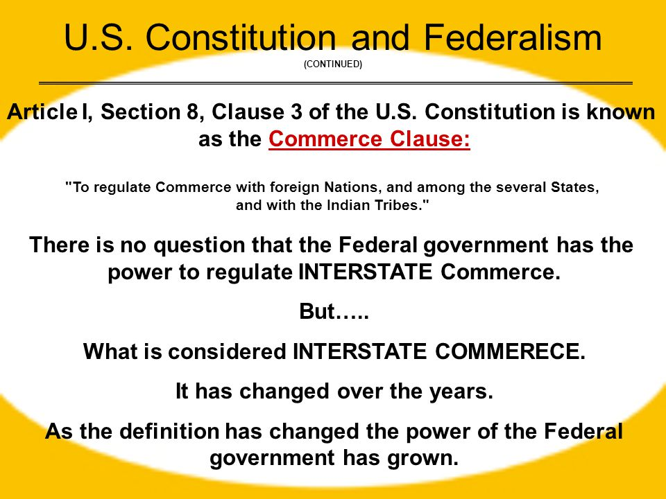 U.S. Constitution and Federalism (CONTINUED)