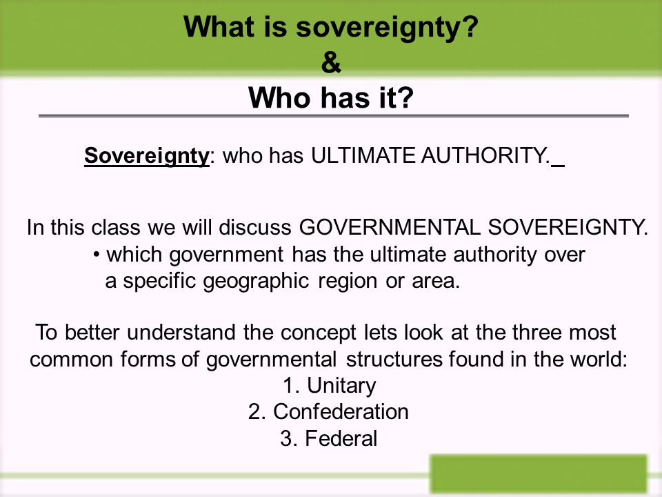 What is sovereignty & Who has it