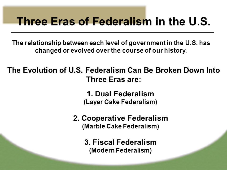 Three Eras of Federalism in the U.S.