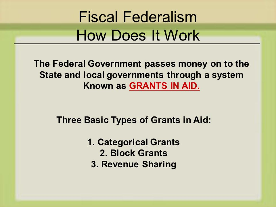 Fiscal Federalism How Does It Work