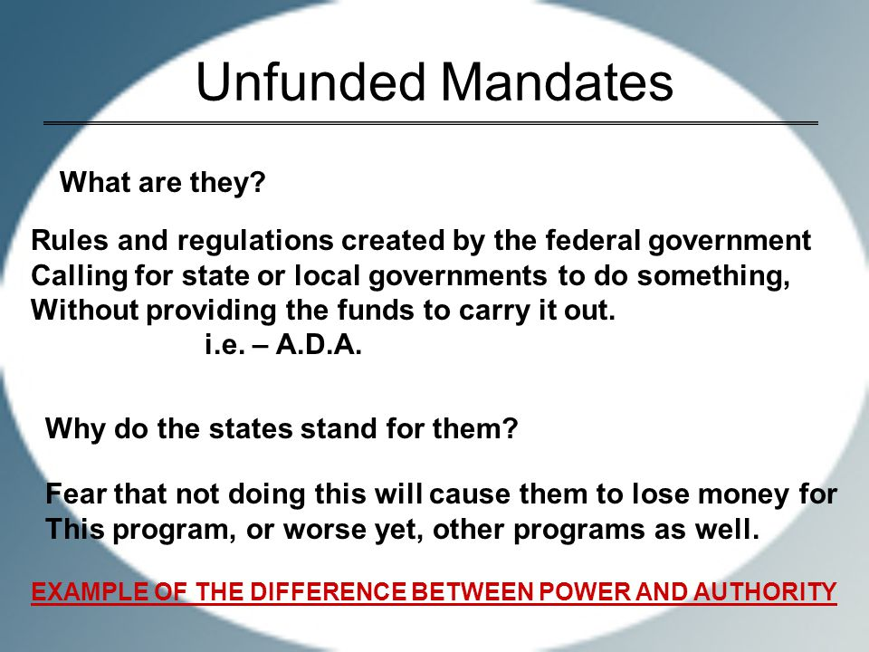 Unfunded Mandates What are they