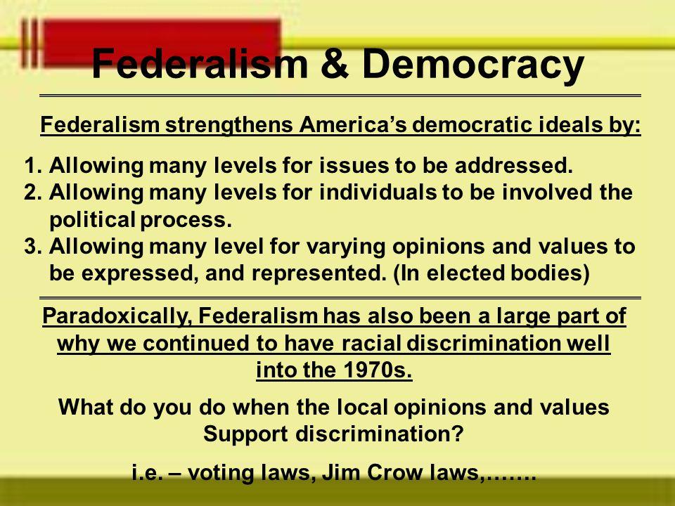 Federalism & Democracy