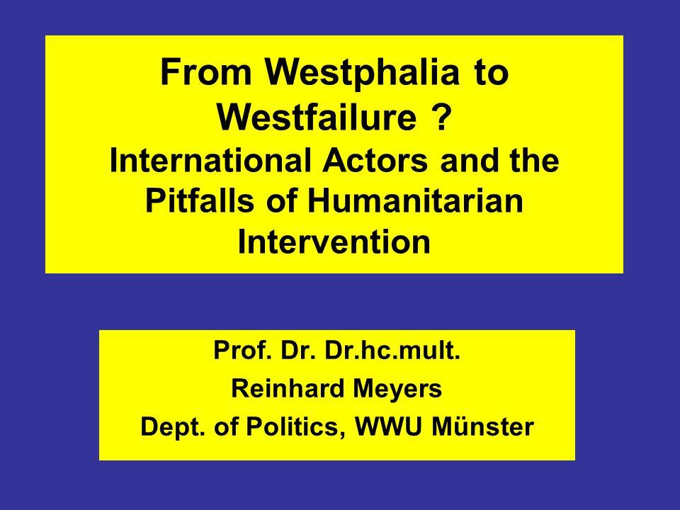 Prof. Dr. Dr.hc.mult. Reinhard Meyers Dept. of Politics, WWU Münster