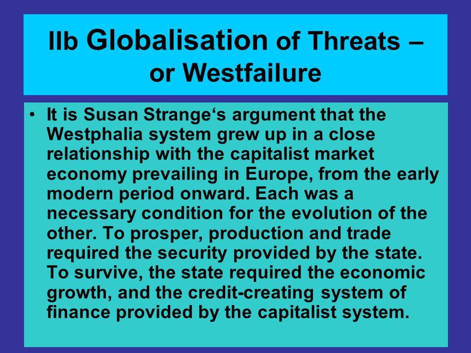 IIb Globalisation of Threats – or Westfailure