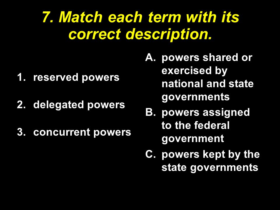 7. Match each term with its correct description.