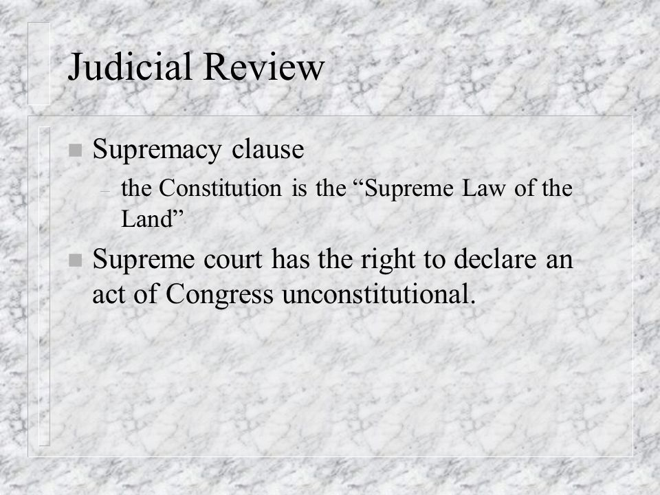 Judicial Review Supremacy clause