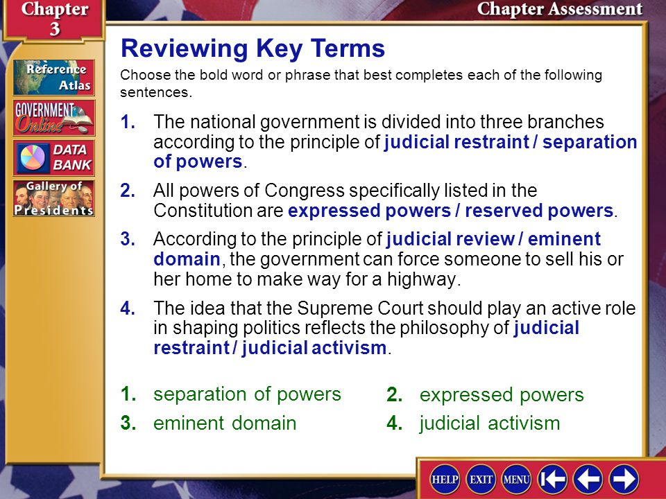 Reviewing Key Terms 1. separation of powers 2. expressed powers