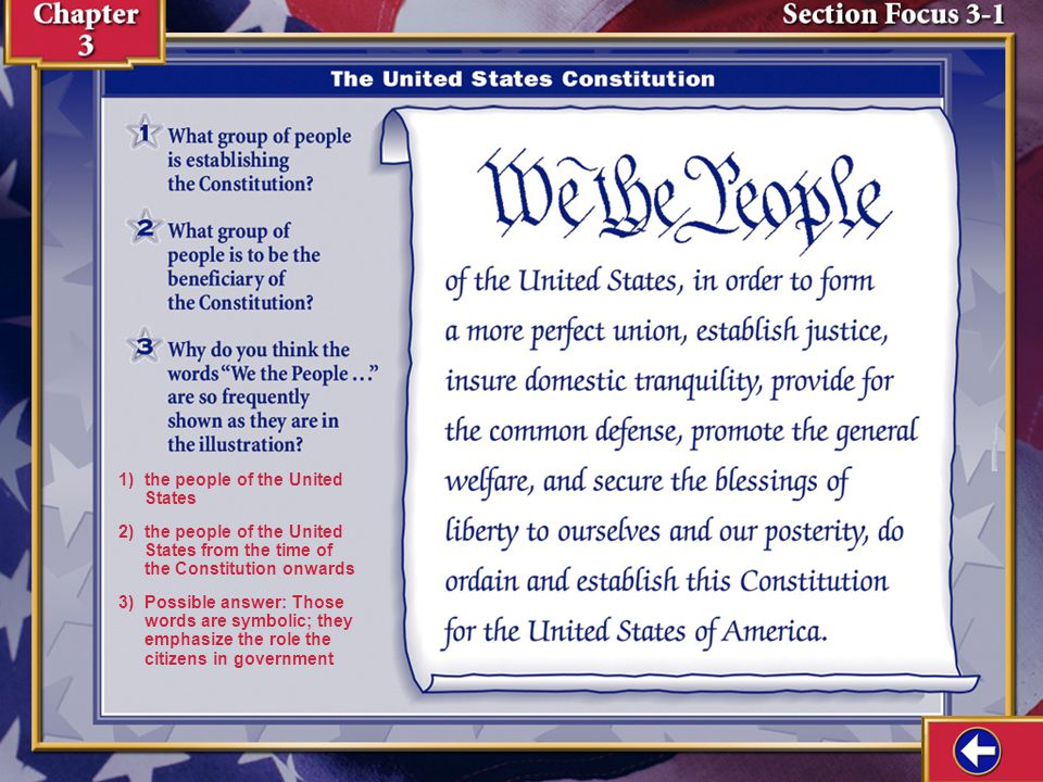 Section Focus 1 1) the people of the United States