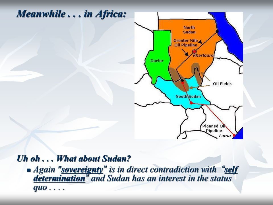 Meanwhile . . . in Africa: Uh oh . . . What about Sudan