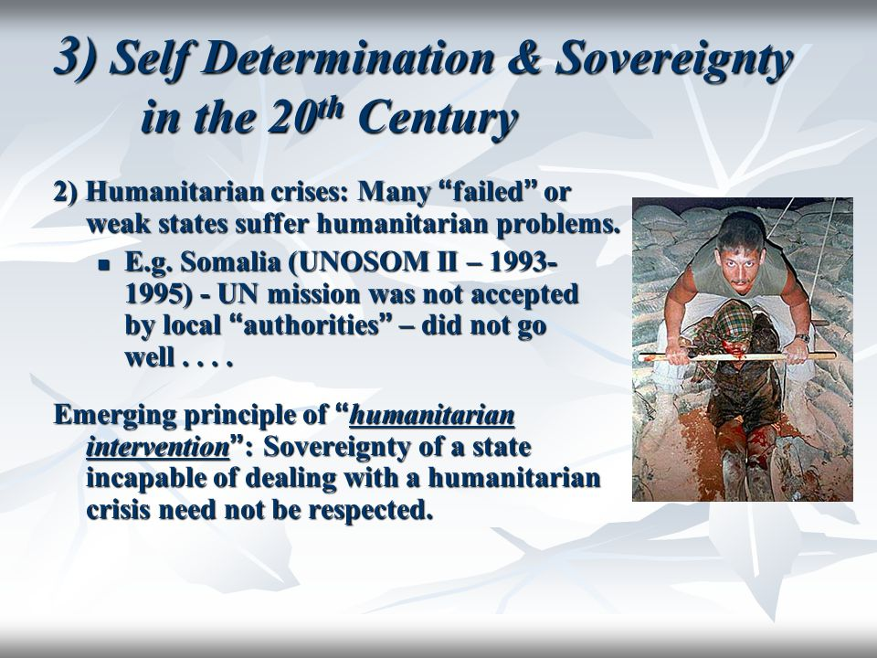 3) Self Determination & Sovereignty in the 20th Century