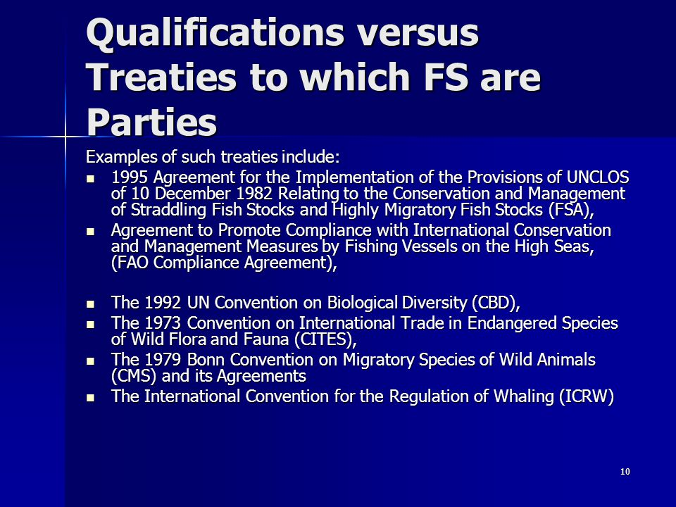 Qualifications versus Treaties to which FS are Parties
