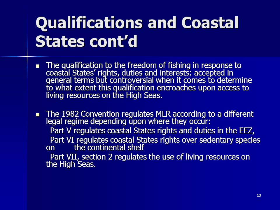 Qualifications and Coastal States cont'd