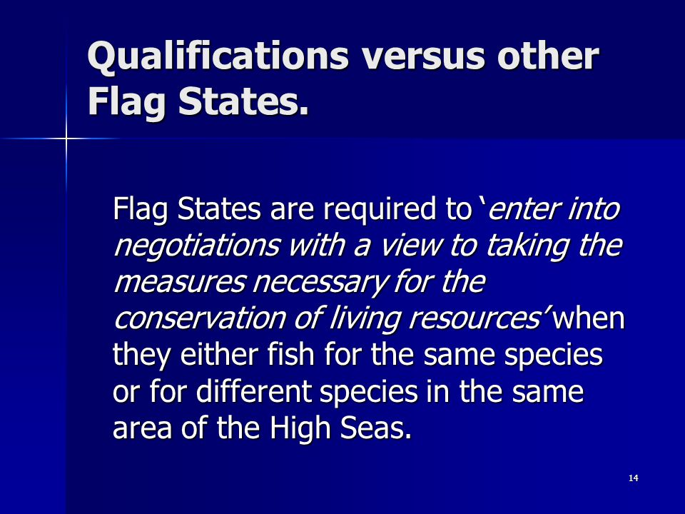 Qualifications versus other Flag States.