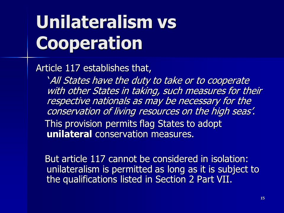 Unilateralism vs Cooperation