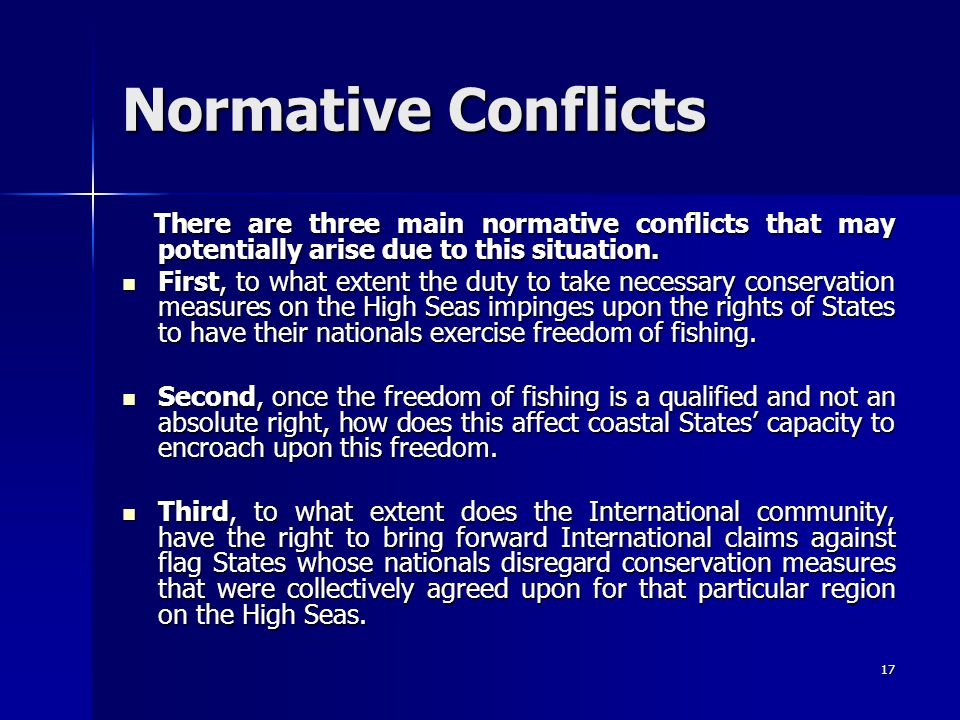 Normative Conflicts There are three main normative conflicts that may potentially arise due to this situation.