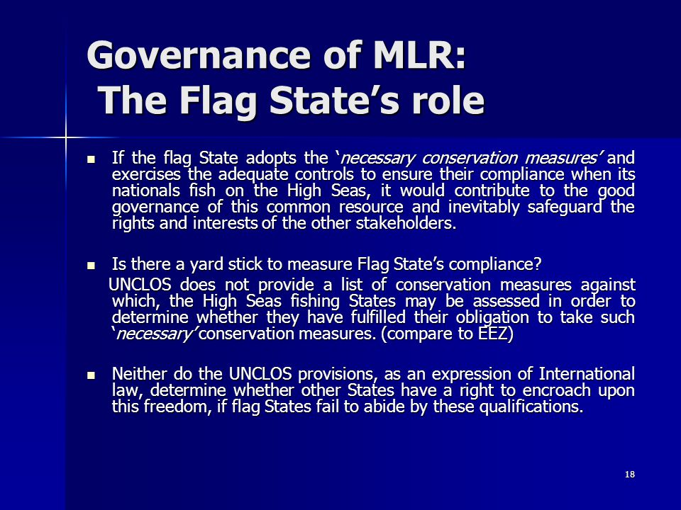 Governance of MLR: The Flag State's role