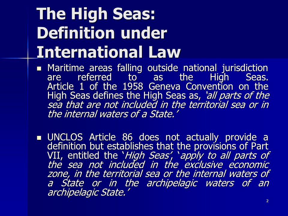 The High Seas: Definition under International Law