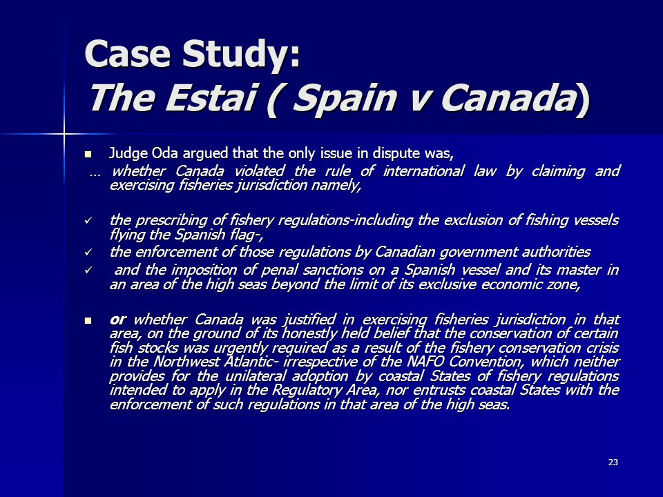 Case Study: The Estai ( Spain v Canada)