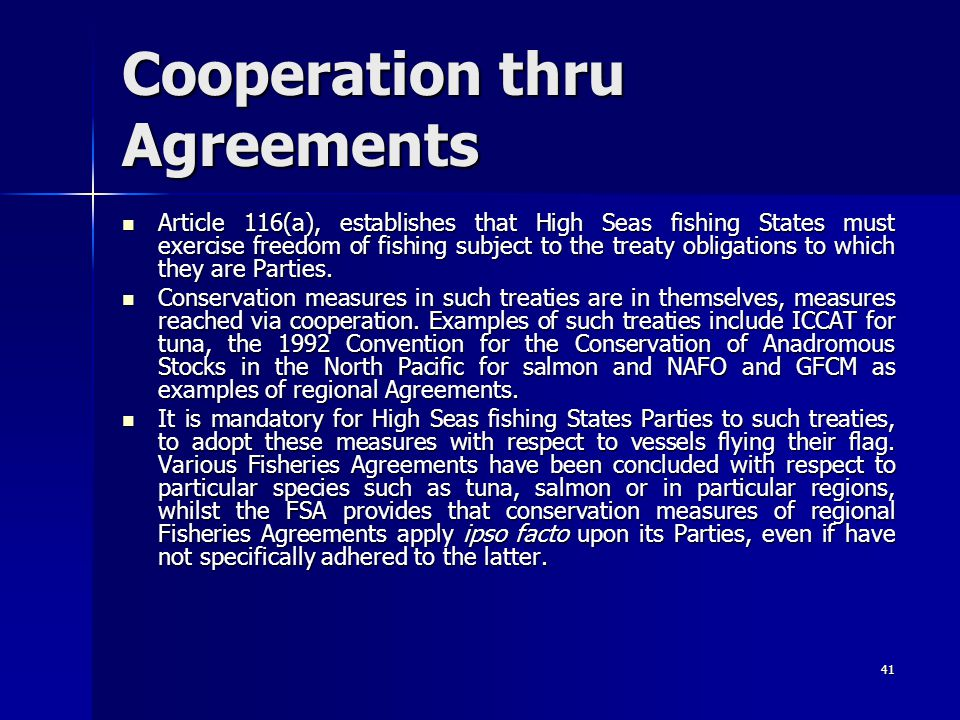 Cooperation thru Agreements