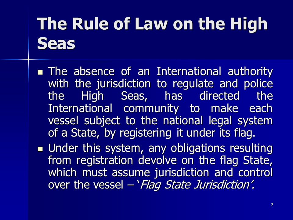 The Rule of Law on the High Seas