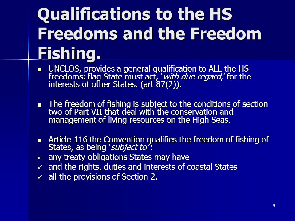 Qualifications to the HS Freedoms and the Freedom Fishing.