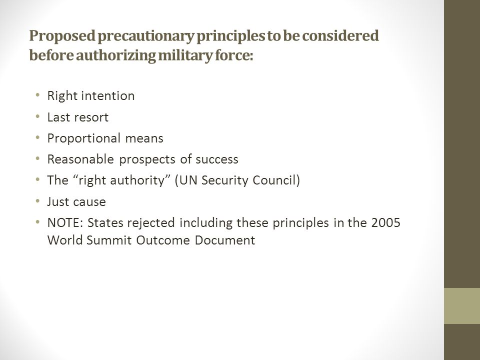 Proposed precautionary principles to be considered before authorizing military force: