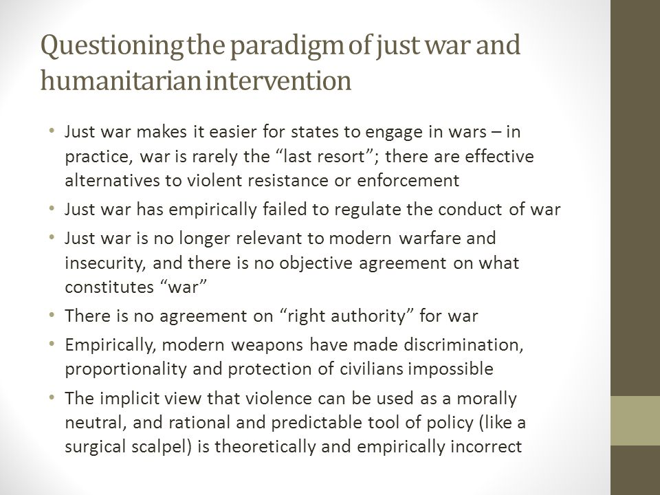 Questioning the paradigm of just war and humanitarian intervention