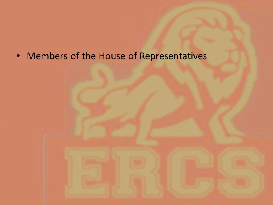 Members of the House of Representatives