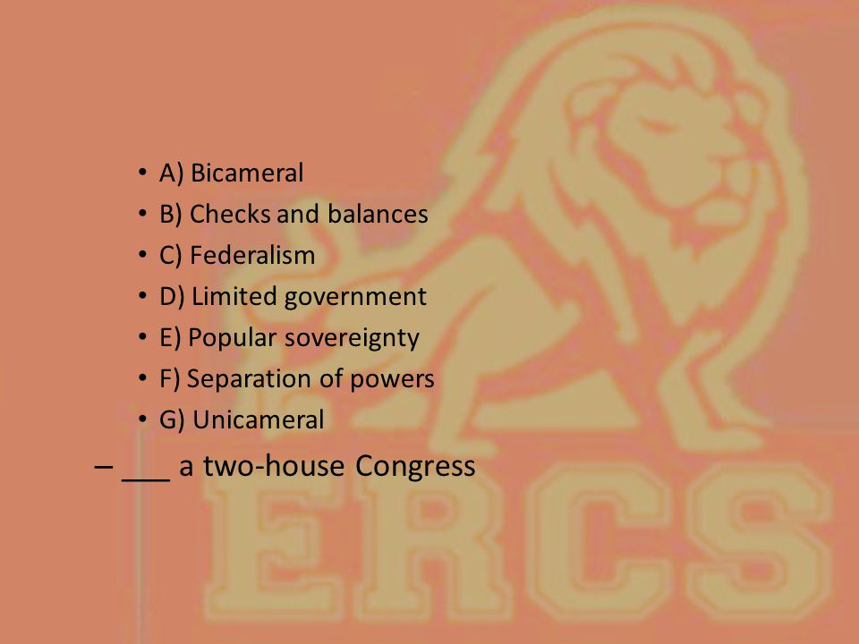 ___ a two-house Congress