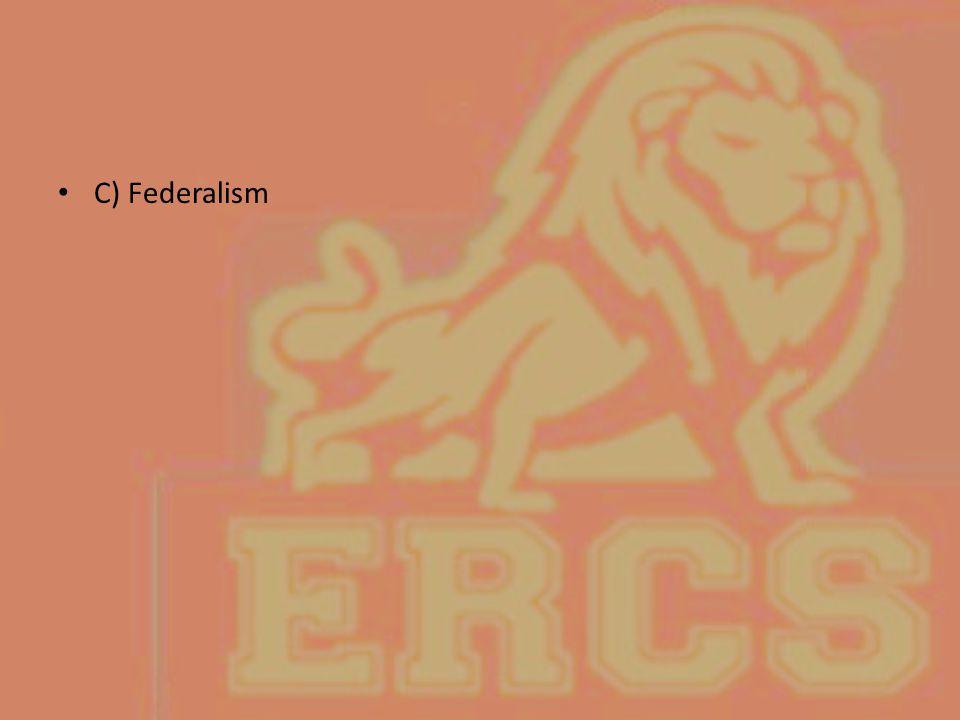C) Federalism