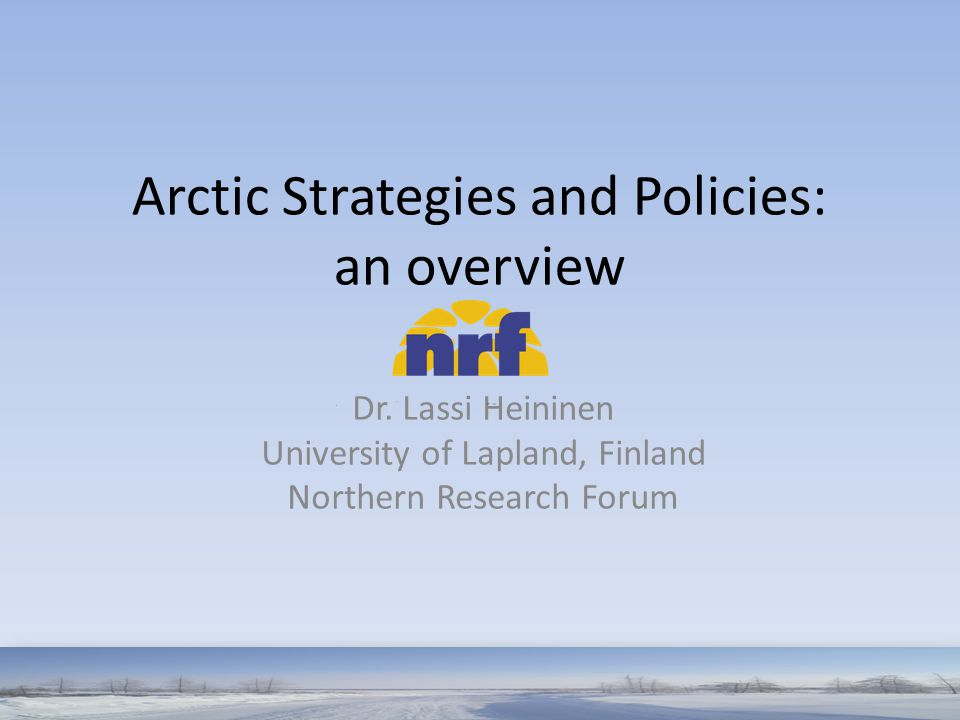 Arctic Strategies and Policies: an overview