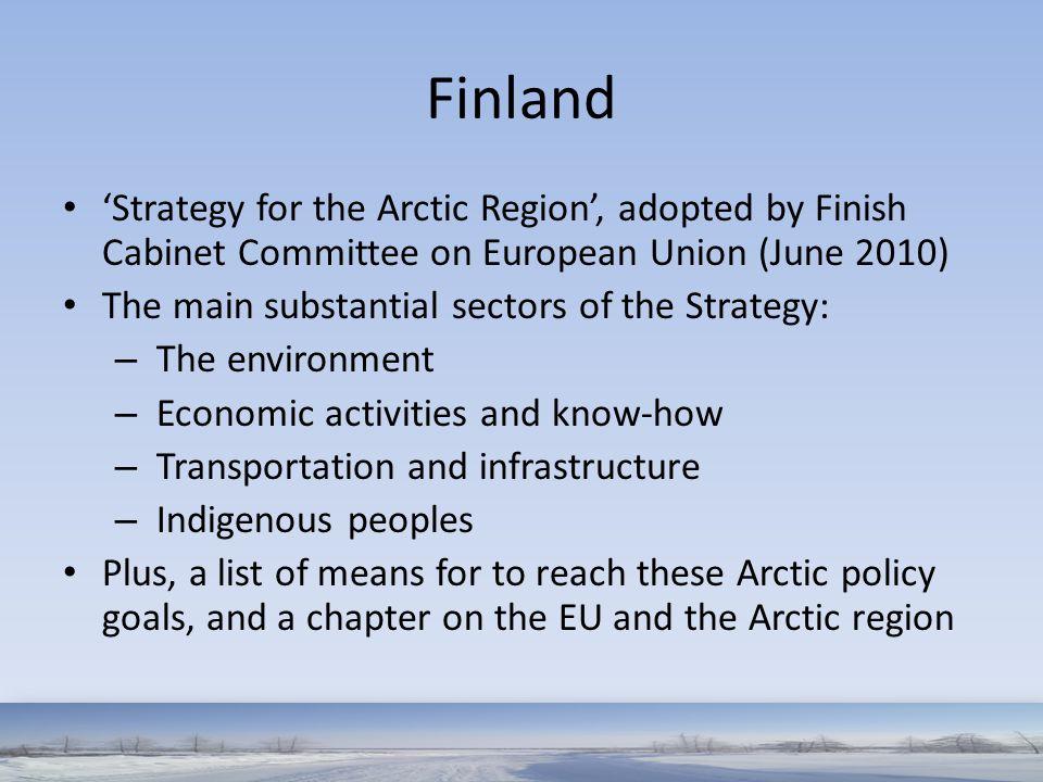 Finland 'Strategy for the Arctic Region', adopted by Finish Cabinet Committee on European Union (June 2010)