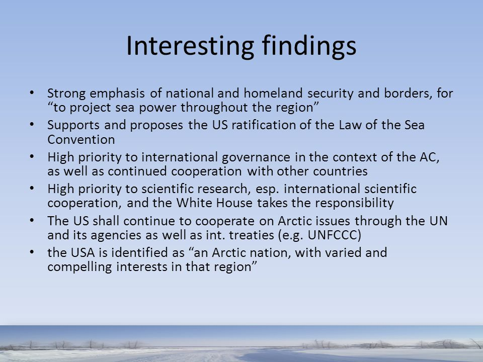 Interesting findings Strong emphasis of national and homeland security and borders, for to project sea power throughout the region