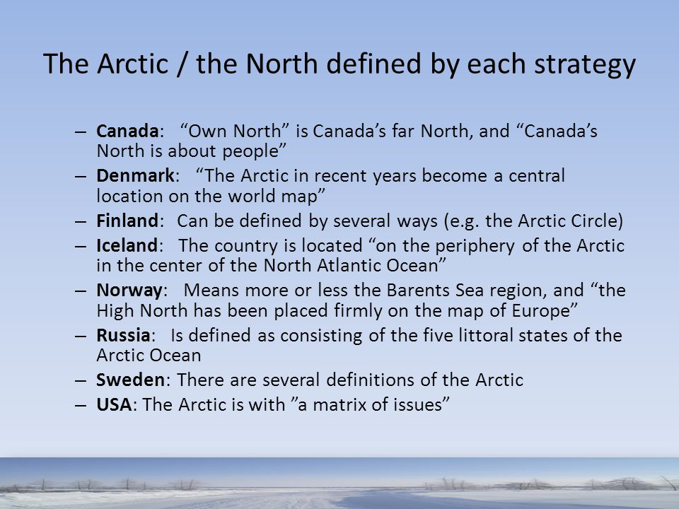 The Arctic / the North defined by each strategy