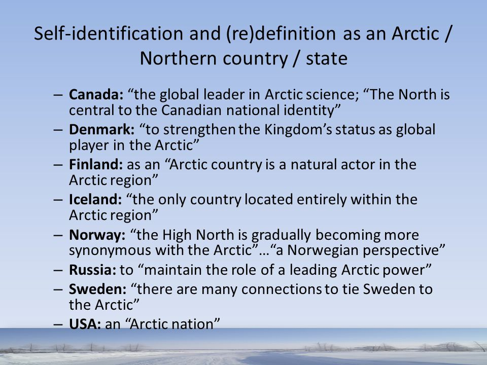 Self-identification and (re)definition as an Arctic / Northern country / state