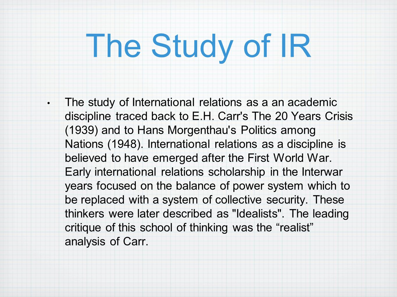 The Study of IR