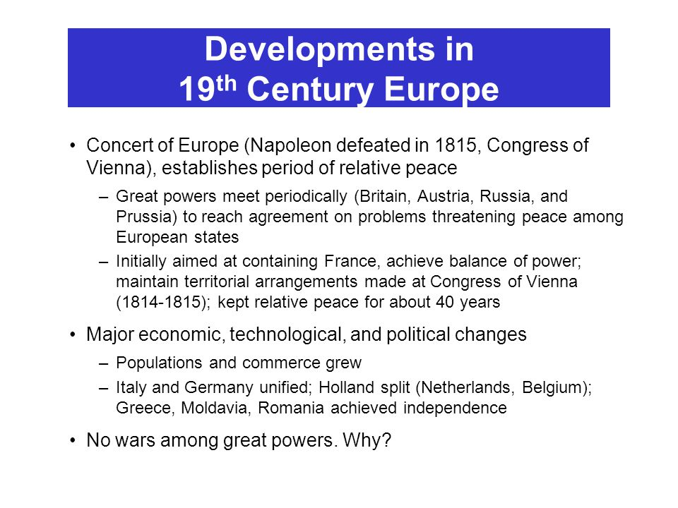 Developments in 19th Century Europe