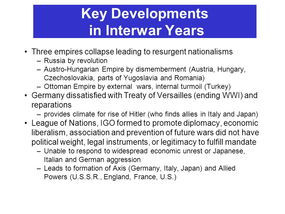 Key Developments in Interwar Years